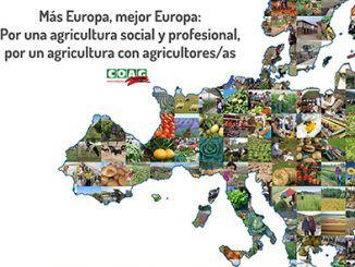 """Campaña reivindicativa """"Más Europa, mejor Europa: por una agricultura social y profesional, por una agricultura con agricultores/as"""""""